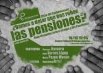 ¿Vamos a dejar que nos roben las pensiones?