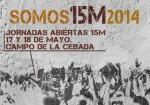 """JORNADAS ABIERTAS 15M"" 17-18 Mayo 2014"