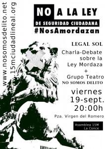 ACTO #CONTRA LA LEY MORDAZA, Legal Sol - NsD, 19S 20:00h Plaza Virgen del Romero